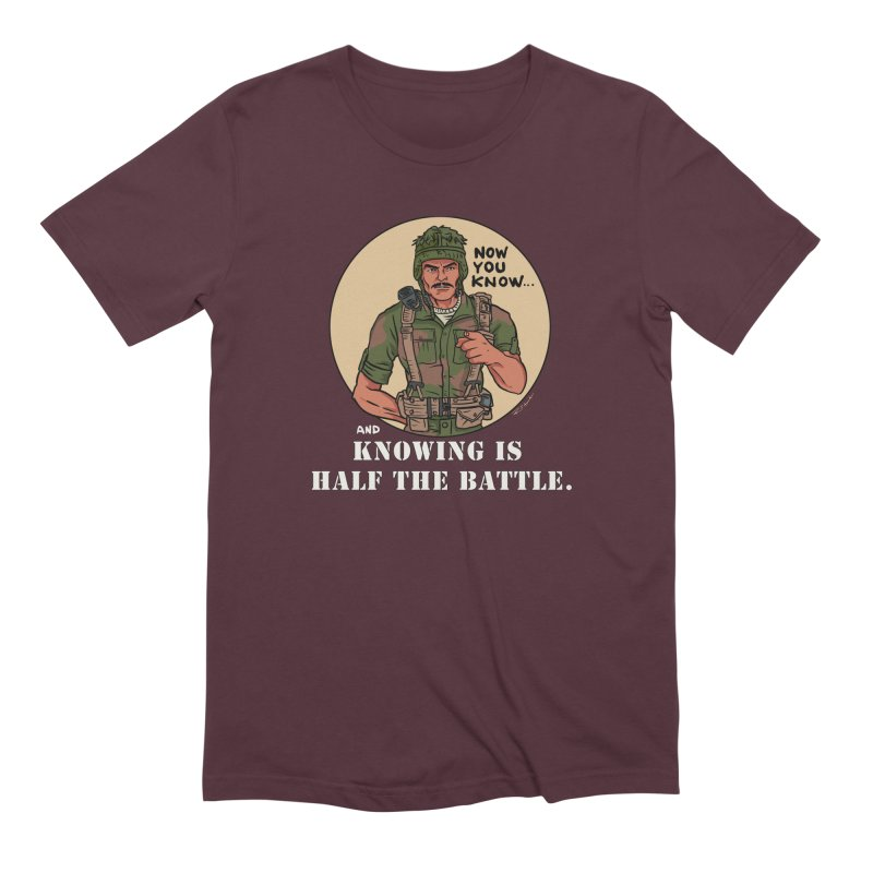 Knowing is Half The Battle Men's Extra Soft T-Shirt by Pigment World Artist Shop