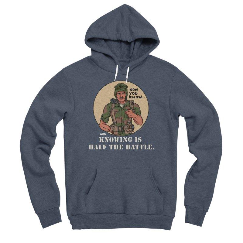 Knowing is Half The Battle Men's Sponge Fleece Pullover Hoody by Pigment World Artist Shop
