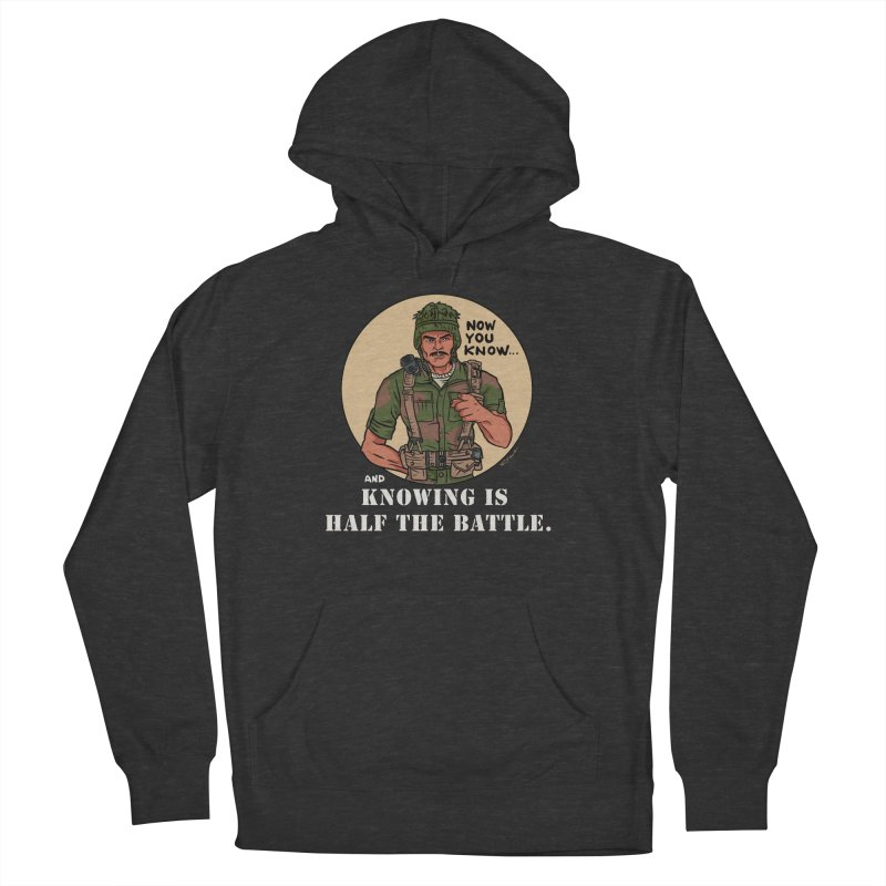 Knowing is Half The Battle Women's French Terry Pullover Hoody by Pigment World Artist Shop