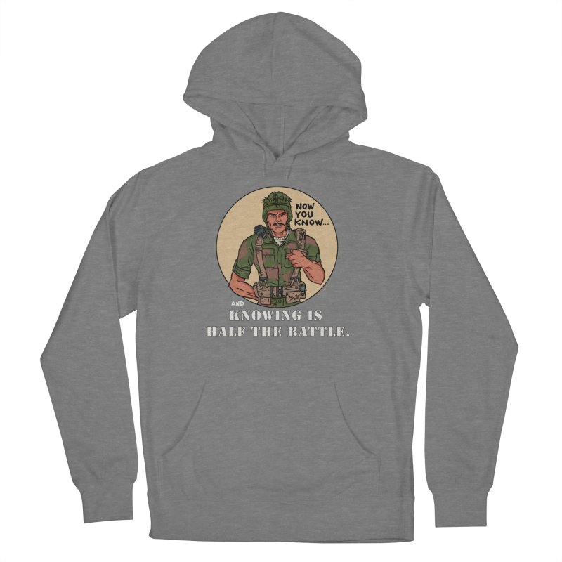 Knowing is Half The Battle Women's Pullover Hoody by Pigment World Artist Shop