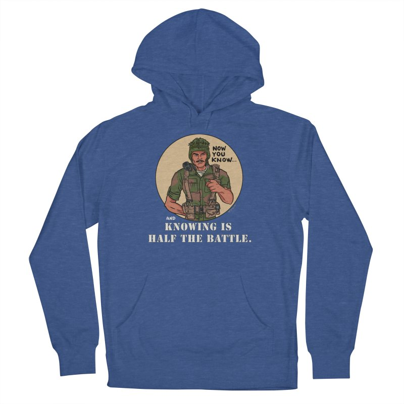 Knowing is Half The Battle Men's French Terry Pullover Hoody by Pigment World Artist Shop