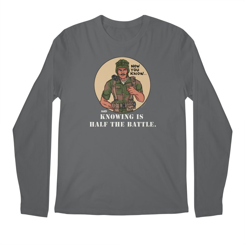 Knowing is Half The Battle Men's Regular Longsleeve T-Shirt by Pigment World Artist Shop