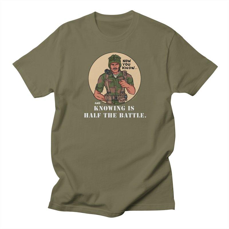 Knowing is Half The Battle Women's Regular Unisex T-Shirt by Pigment World Artist Shop
