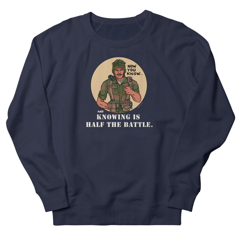 Knowing is Half The Battle Women's French Terry Sweatshirt by Pigment World Artist Shop