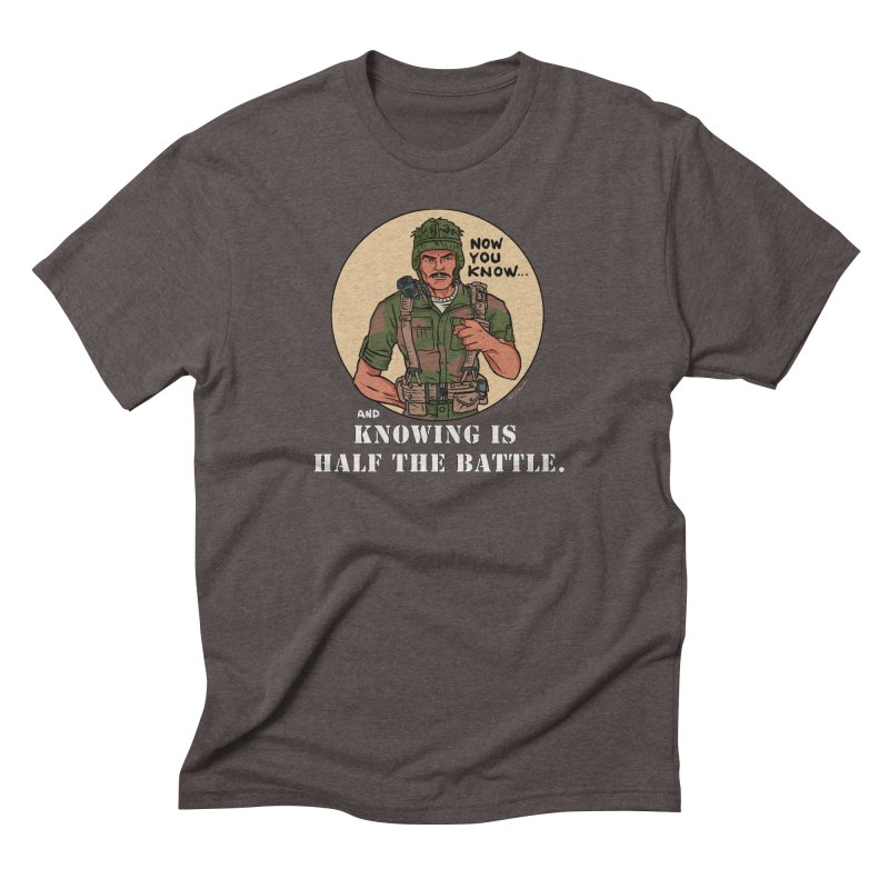 Knowing is Half The Battle Men's Triblend T-Shirt by Pigment World Artist Shop