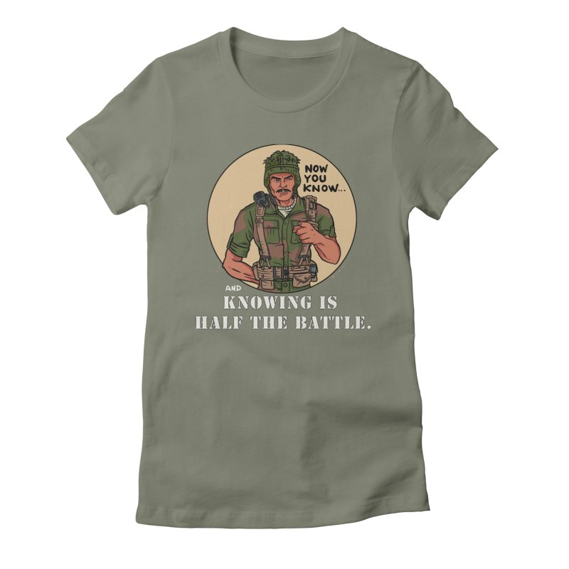 Knowing is Half The Battle Women's Fitted T-Shirt by Pigment World Artist Shop
