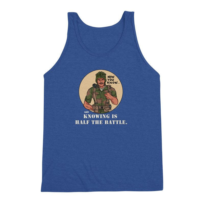 Knowing is Half The Battle Men's Triblend Tank by Pigment World Artist Shop