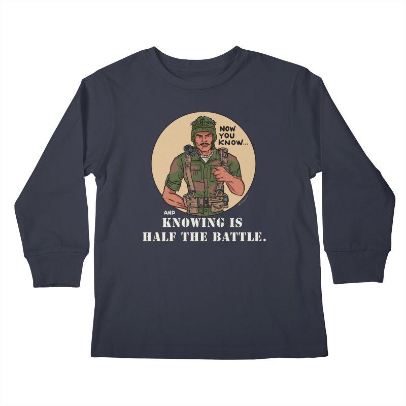 Knowing is Half The Battle Kids Longsleeve T-Shirt by Pigment World Artist Shop