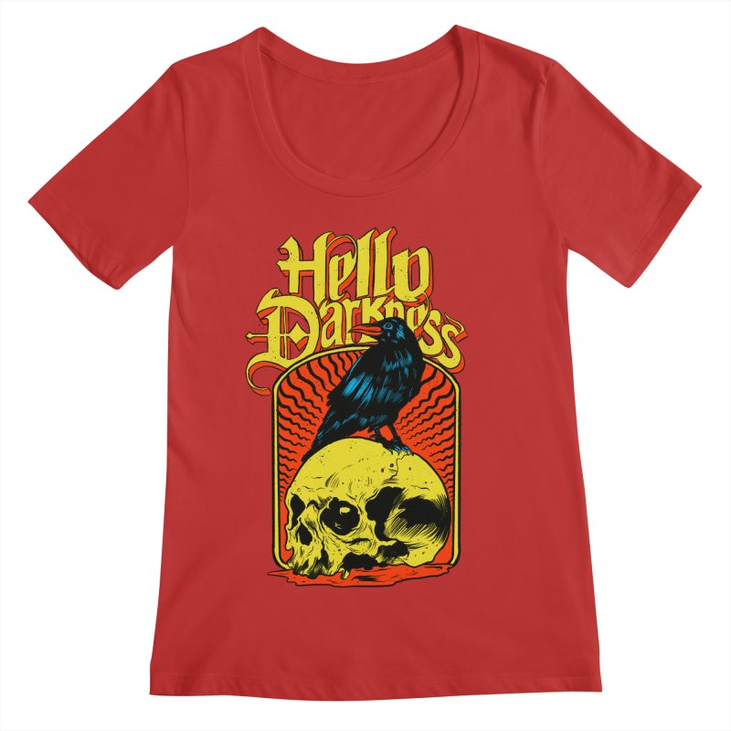 Hello Darkness Women's Regular Scoop Neck by RJ Artworks's Artist Shop