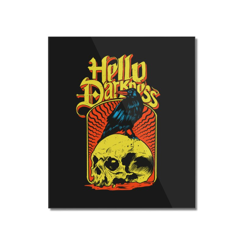 Hello Darkness Home Mounted Acrylic Print by RJ Artworks's Artist Shop