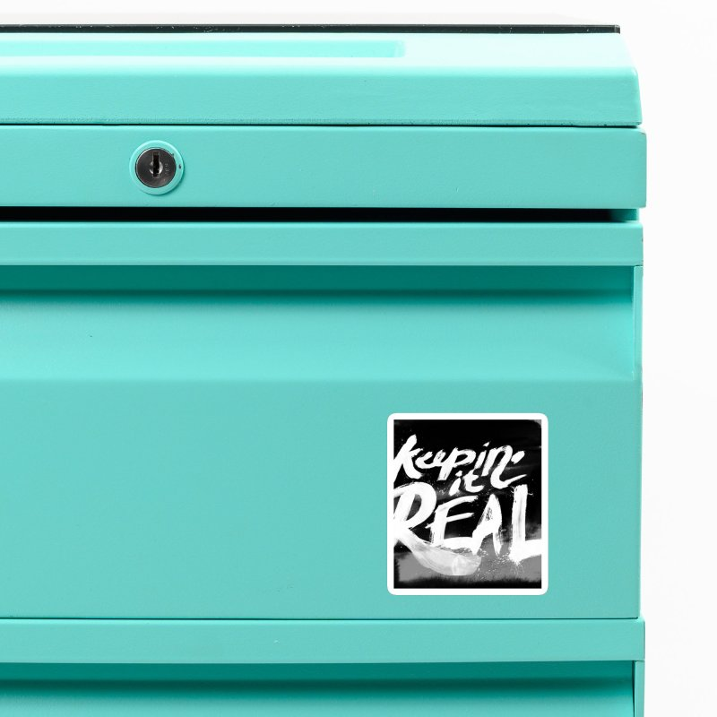 Keepin' it Real - Black & White Accessories Magnet by RJ Artworks's Artist Shop