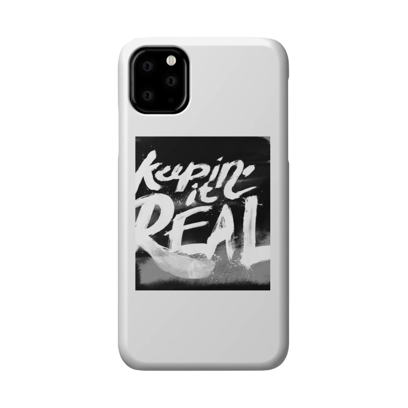 Keepin' it Real - Black & White Accessories Phone Case by RJ Artworks's Artist Shop