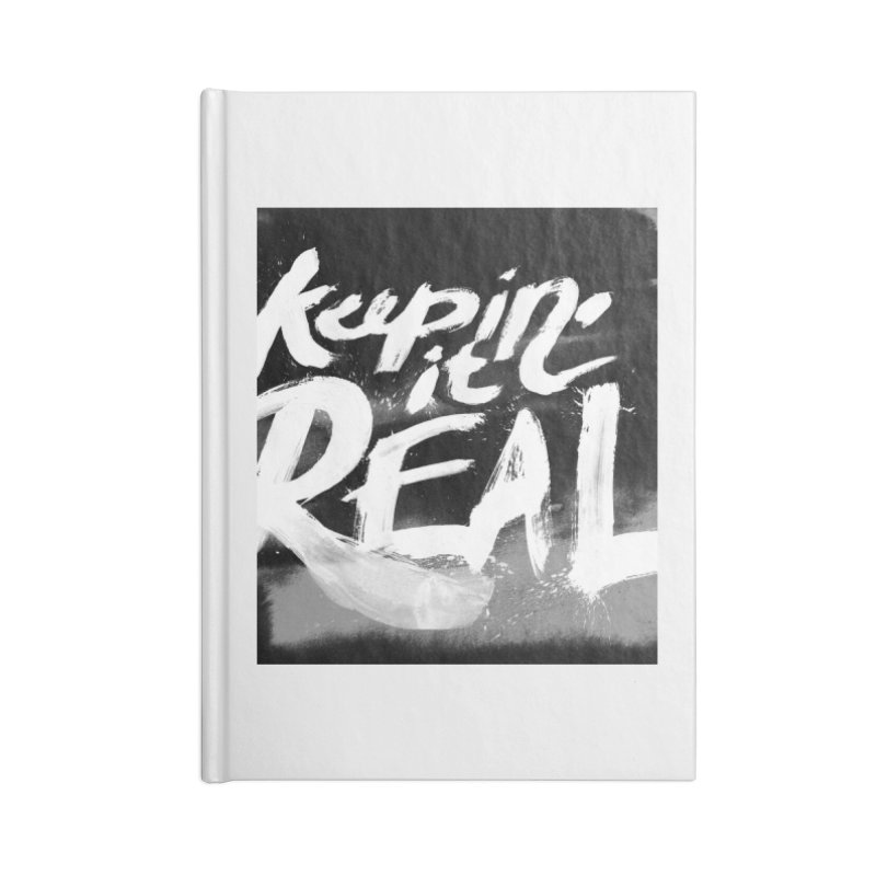 Keepin' it Real - Black & White Accessories Lined Journal Notebook by RJ Artworks's Artist Shop