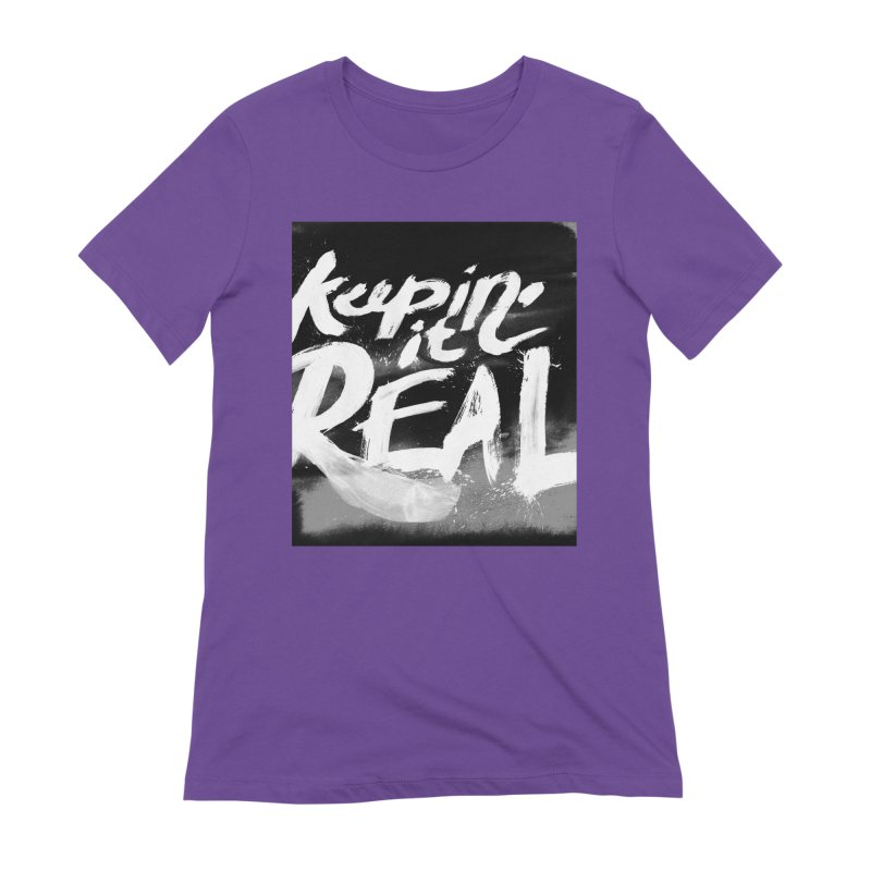Keepin' it Real - Black & White Women's Extra Soft T-Shirt by RJ Artworks's Artist Shop