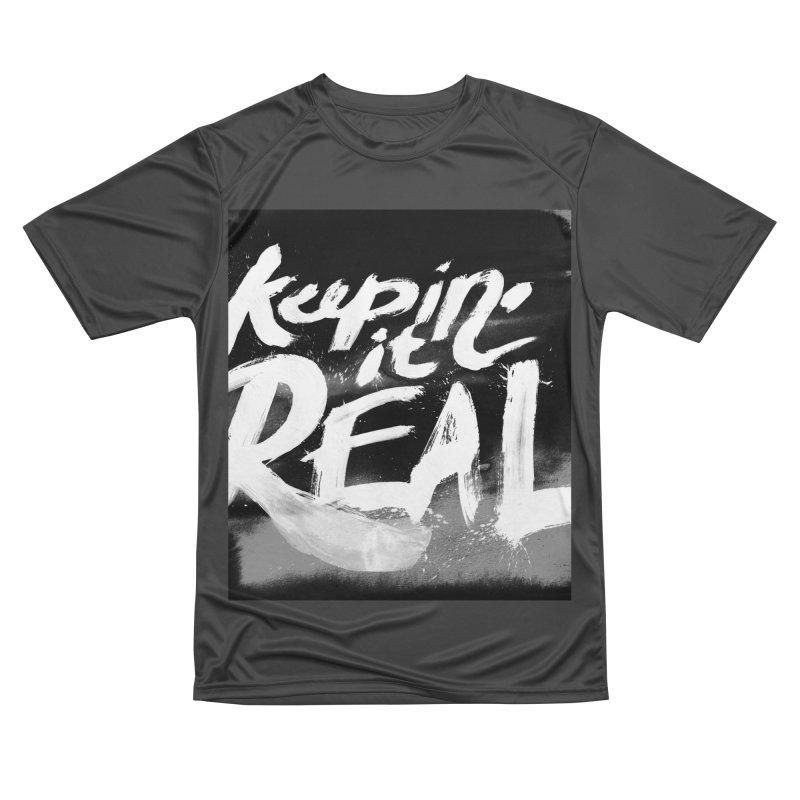 Keepin' it Real - Black & White Men's Performance T-Shirt by RJ Artworks's Artist Shop