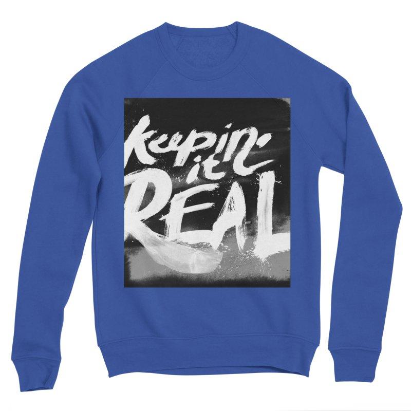 Keepin' it Real - Black & White Women's Sponge Fleece Sweatshirt by RJ Artworks's Artist Shop