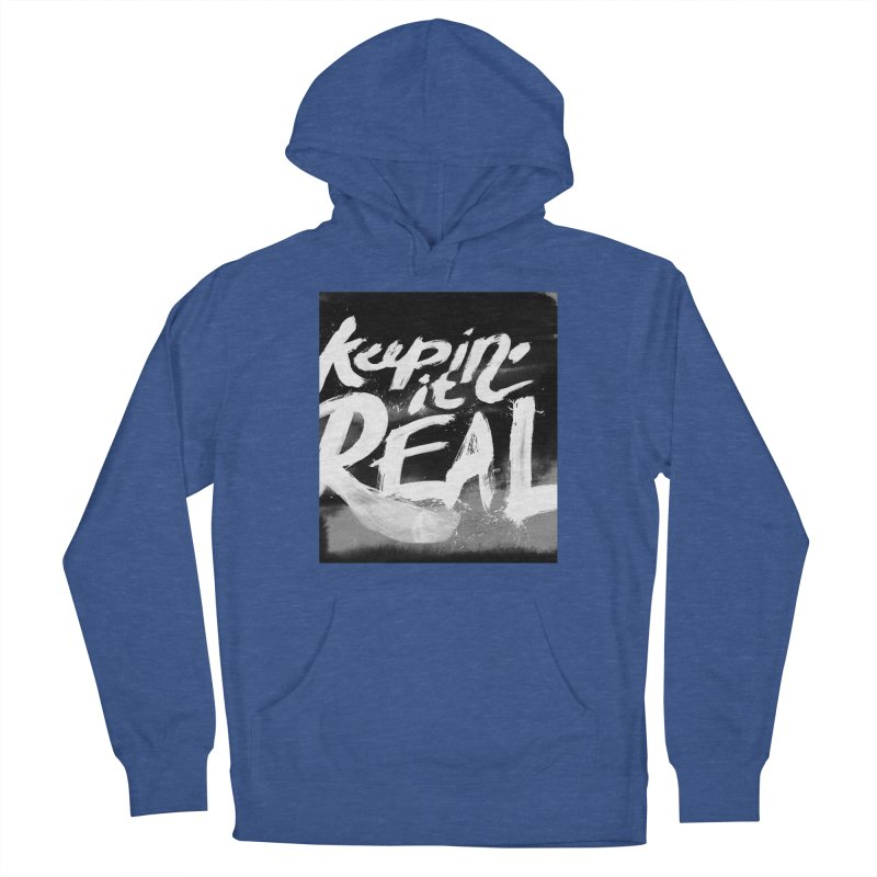 Keepin' it Real - Black & White Women's French Terry Pullover Hoody by RJ Artworks's Artist Shop