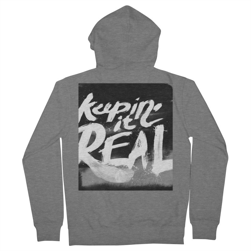 Keepin' it Real - Black & White Men's French Terry Zip-Up Hoody by RJ Artworks's Artist Shop