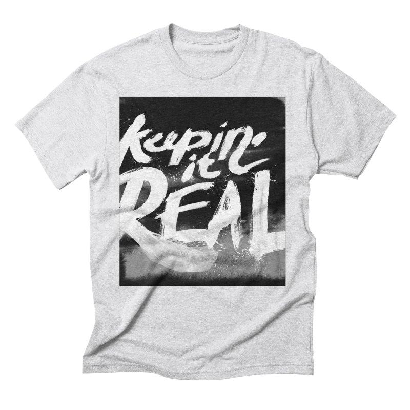 Keepin' it Real - Black & White Men's Triblend T-Shirt by RJ Artworks's Artist Shop
