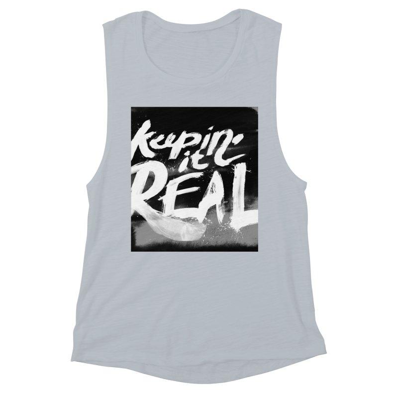 Keepin' it Real - Black & White Women's Muscle Tank by RJ Artworks's Artist Shop