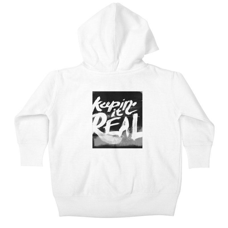 Keepin' it Real - Black & White Kids Baby Zip-Up Hoody by RJ Artworks's Artist Shop