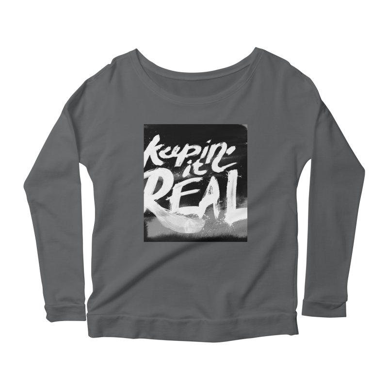 Keepin' it Real - Black & White Women's Scoop Neck Longsleeve T-Shirt by RJ Artworks's Artist Shop