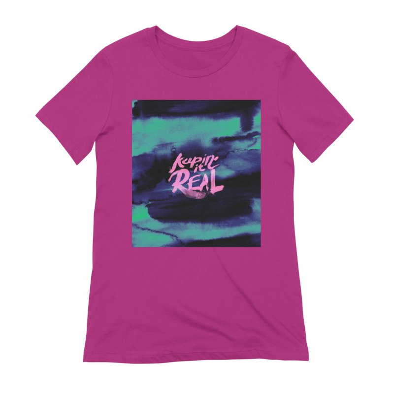 Keepin' it Real - Teal Women's Extra Soft T-Shirt by RJ Artworks's Artist Shop