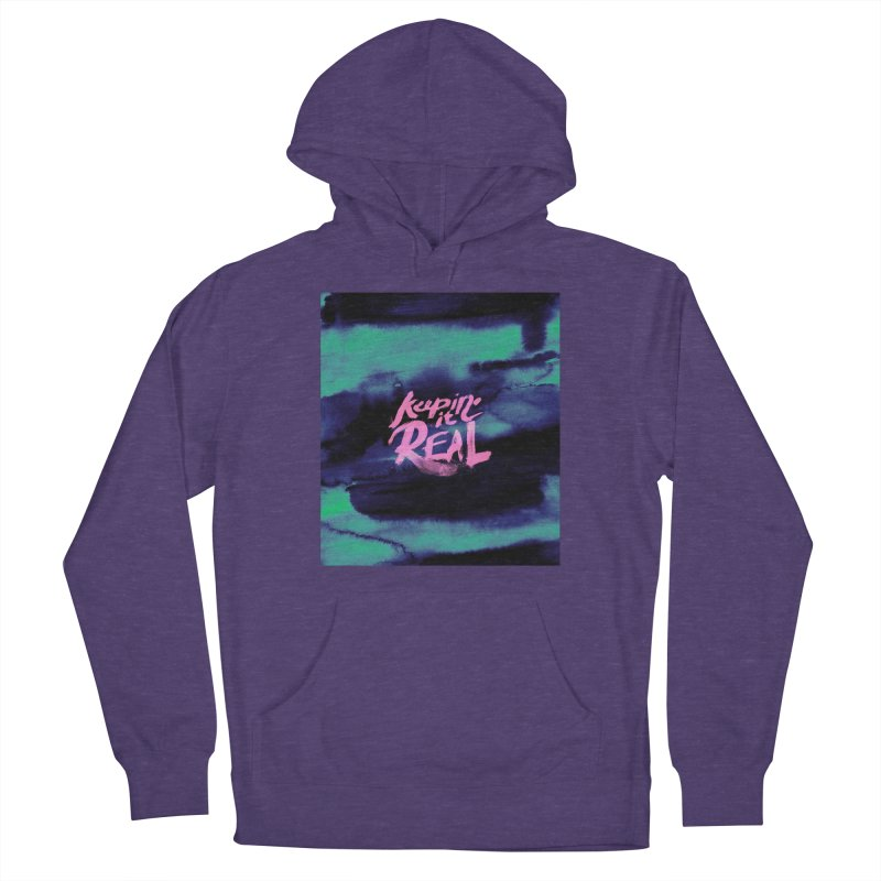 Keepin' it Real - Teal Women's French Terry Pullover Hoody by RJ Artworks's Artist Shop