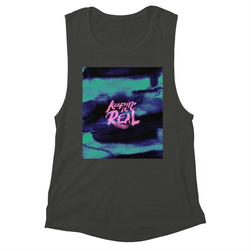 Keepin' it Real - Teal Women's Muscle Tank by RJ Artworks's Artist Shop