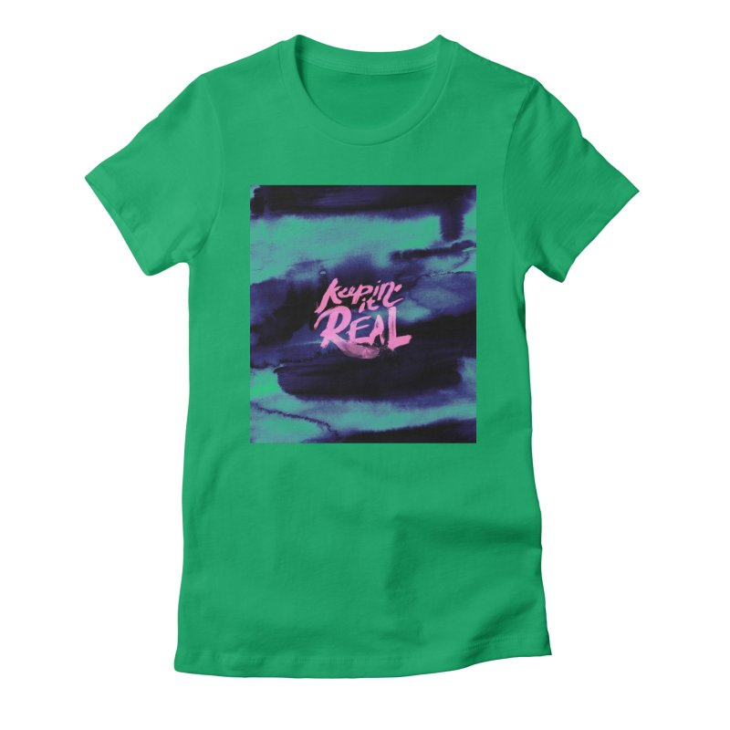 Keepin' it Real - Teal Women's Fitted T-Shirt by RJ Artworks's Artist Shop