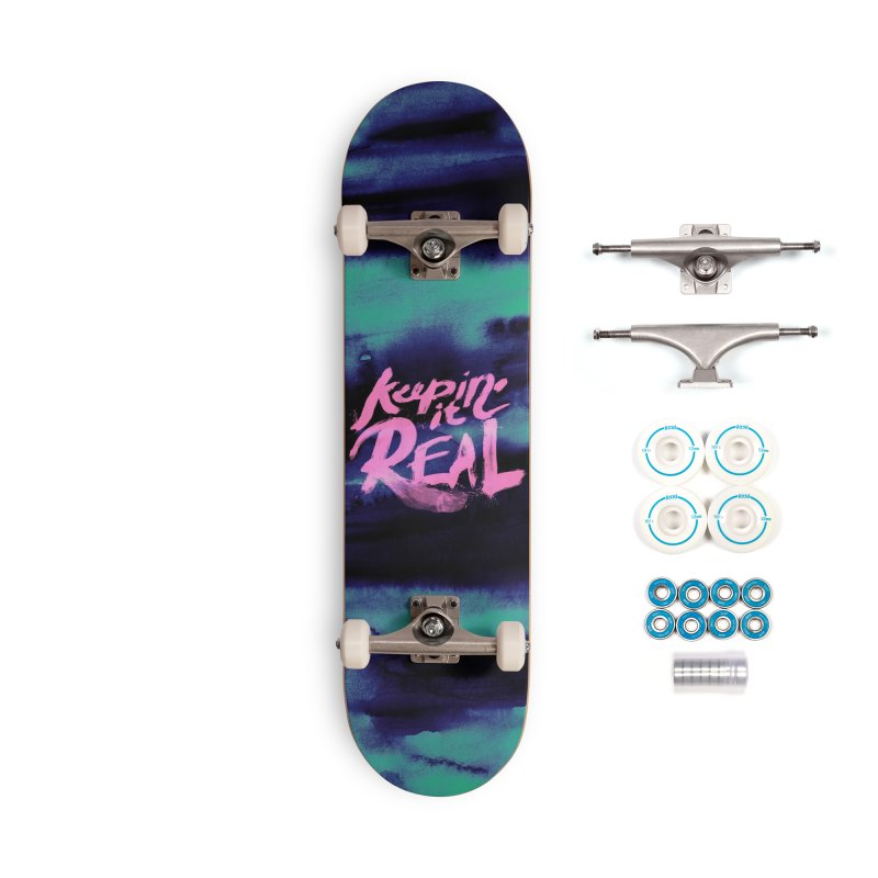 Keepin' it Real - Teal Accessories Complete - Basic Skateboard by RJ Artworks's Artist Shop