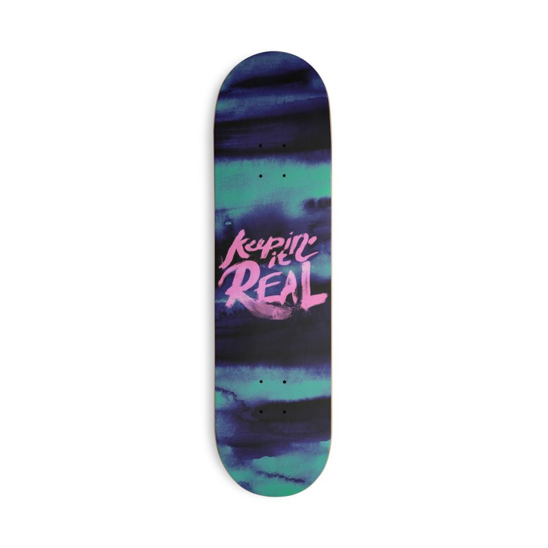 Keepin' it Real - Teal Accessories Deck Only Skateboard by RJ Artworks's Artist Shop