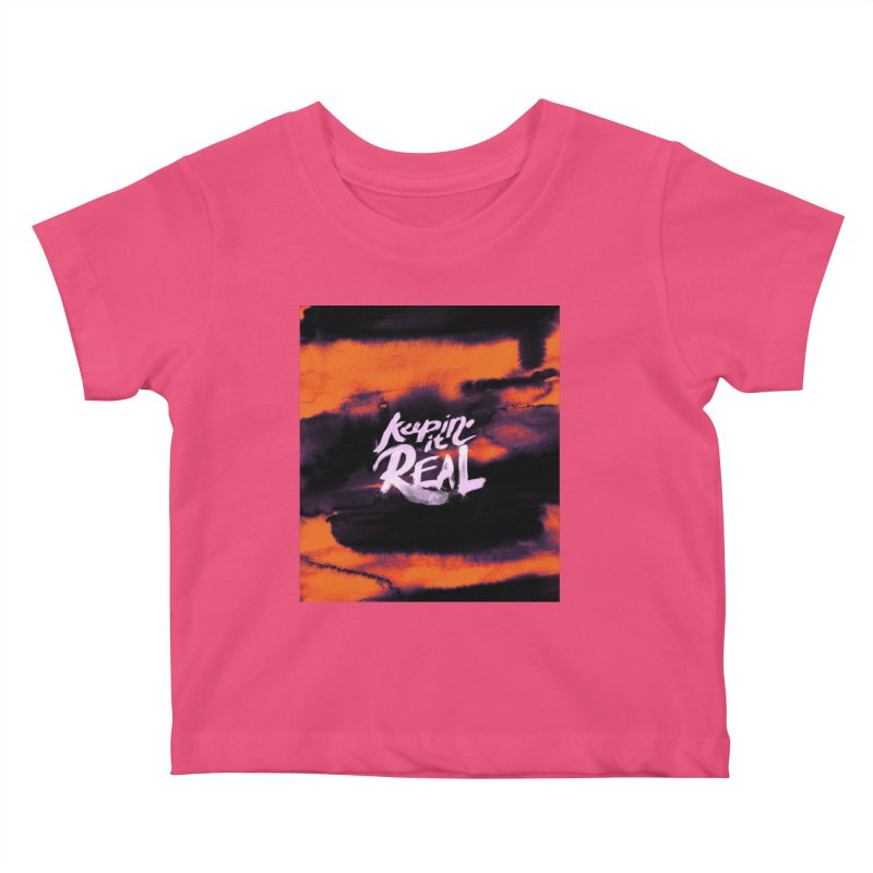Keepin' it Real - Orange Kids Baby T-Shirt by RJ Artworks's Artist Shop