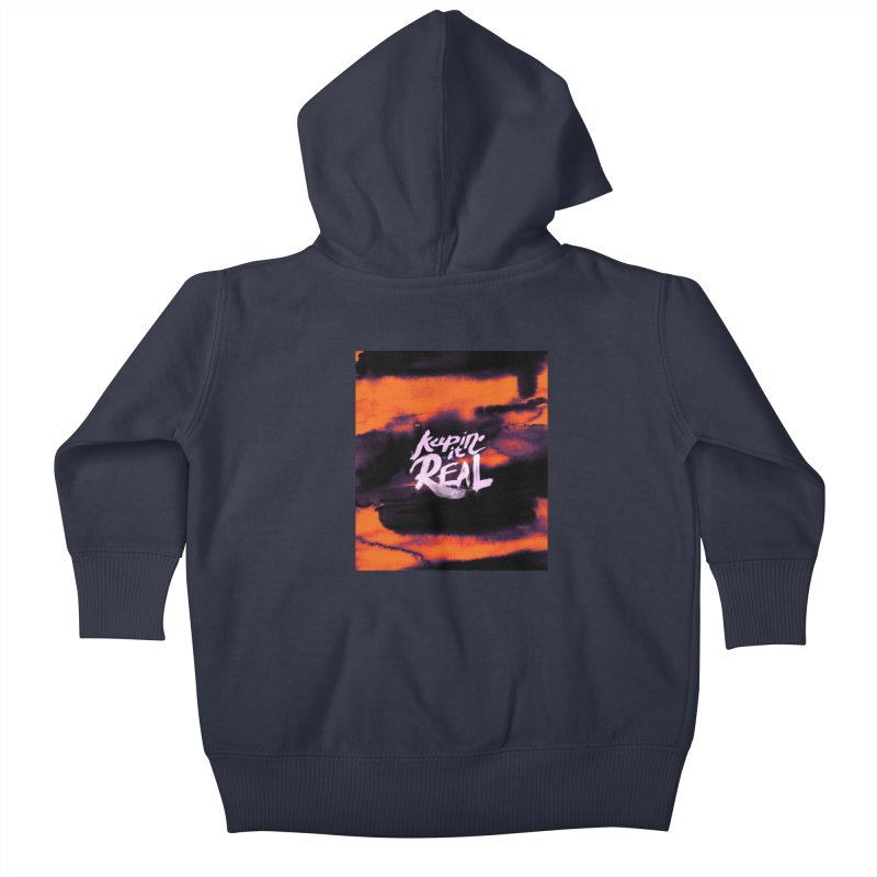 Keepin' it Real - Orange Kids Baby Zip-Up Hoody by RJ Artworks's Artist Shop