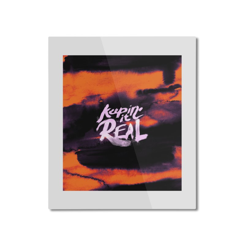 Keepin' it Real - Orange Home Mounted Aluminum Print by RJ Artworks's Artist Shop