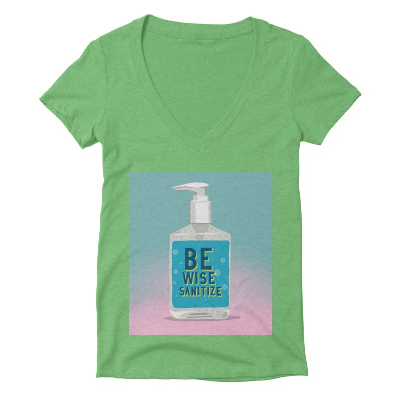 Be Wise Sanitize Women's Deep V-Neck V-Neck by RJ Artworks's Artist Shop