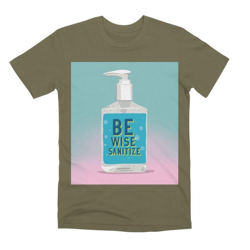 Be Wise Sanitize Men's Premium T-Shirt by RJ Artworks's Artist Shop