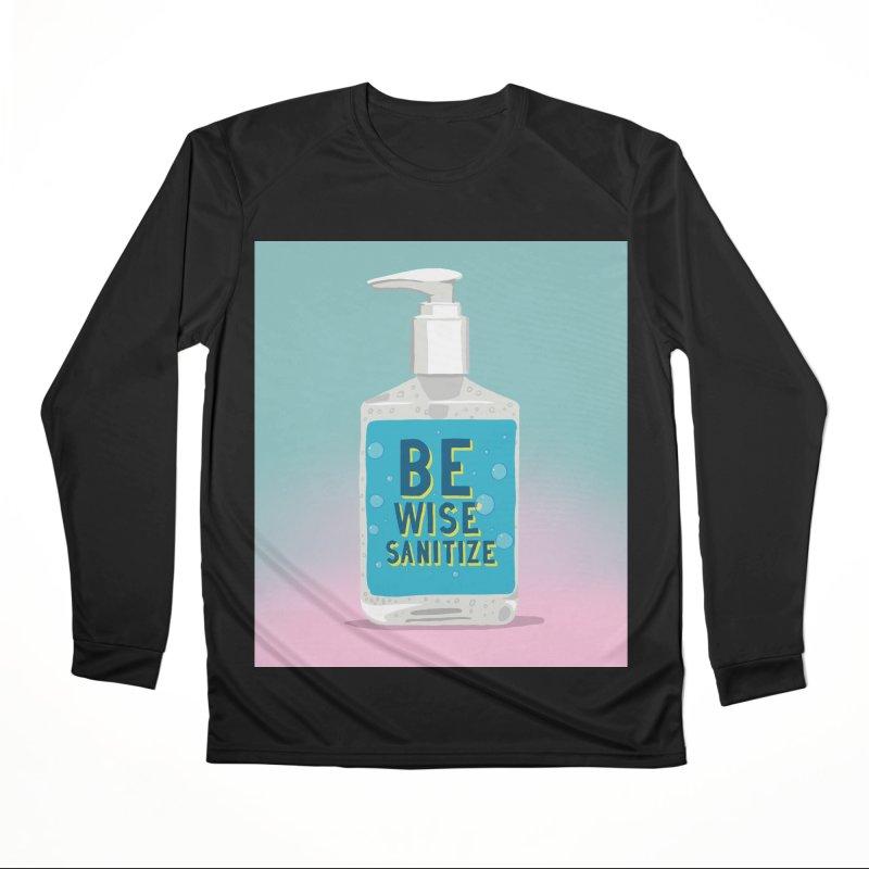 Be Wise Sanitize Men's Performance Longsleeve T-Shirt by RJ Artworks's Artist Shop
