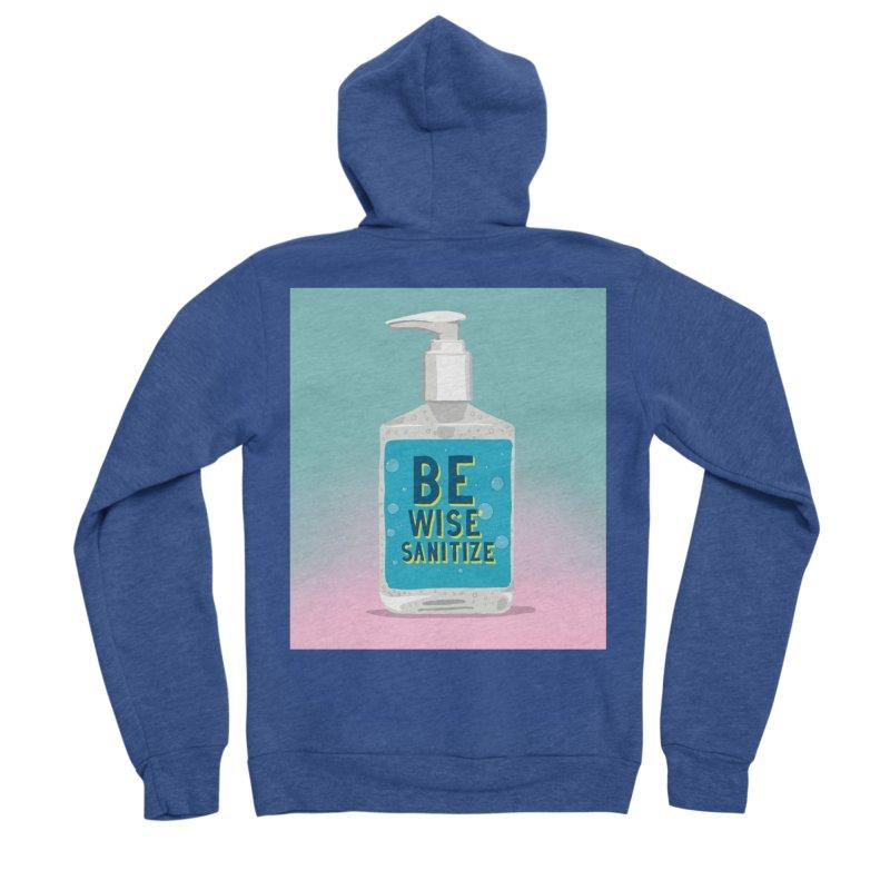 Be Wise Sanitize Men's Sponge Fleece Zip-Up Hoody by RJ Artworks's Artist Shop