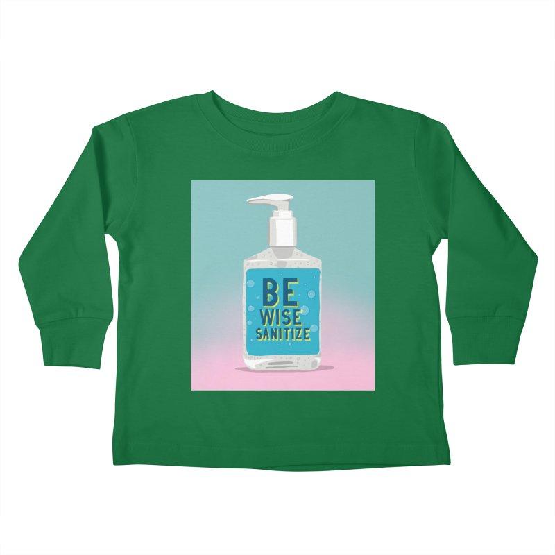 Be Wise Sanitize Kids Toddler Longsleeve T-Shirt by RJ Artworks's Artist Shop