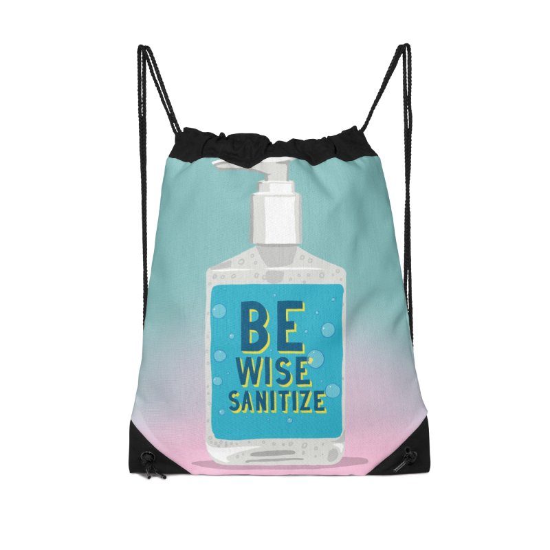 Be Wise Sanitize Accessories Drawstring Bag Bag by RJ Artworks's Artist Shop