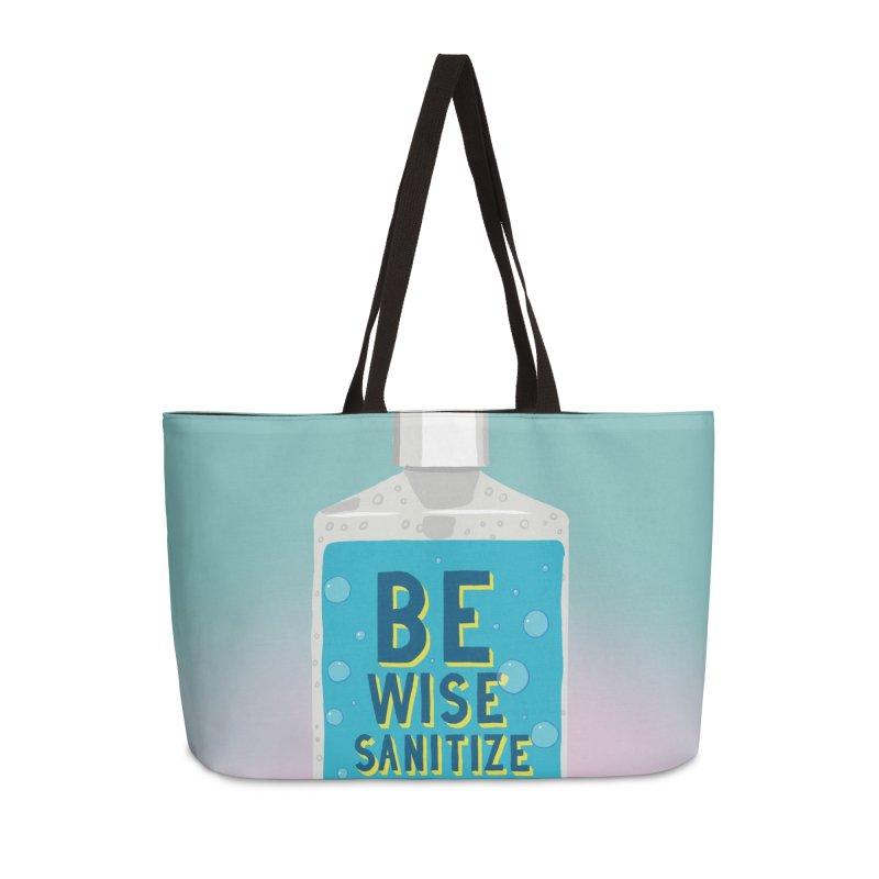 Be Wise Sanitize Accessories Weekender Bag Bag by RJ Artworks's Artist Shop