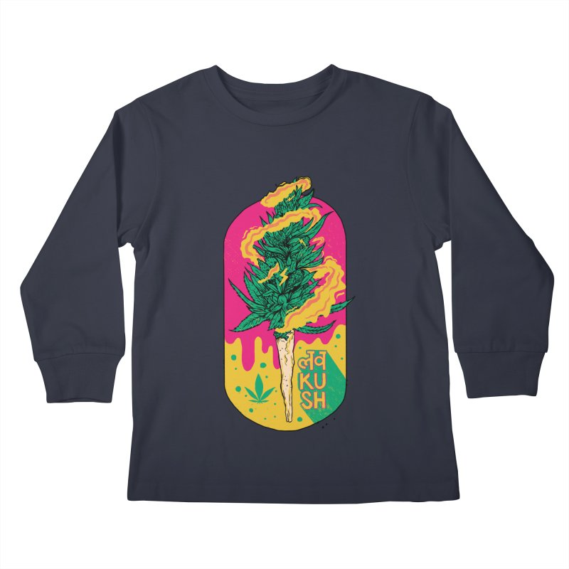 Love Kush Kids Longsleeve T-Shirt by RJ Artworks's Artist Shop