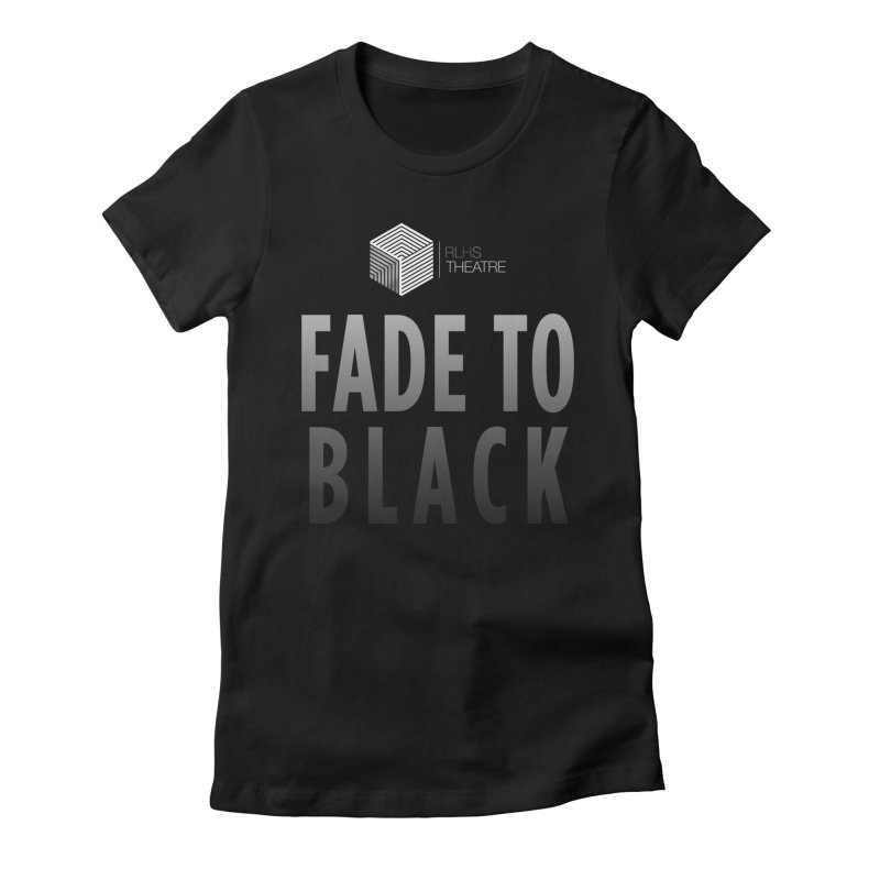 Fade to Black Women's Fitted T-Shirt by