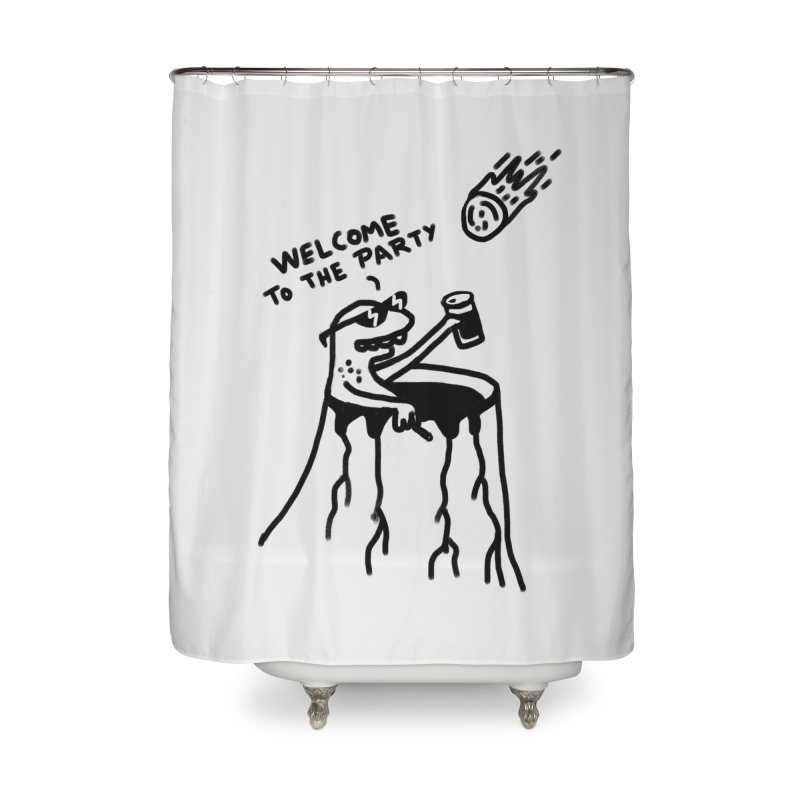 Welcome to the party Home Shower Curtain by RL76