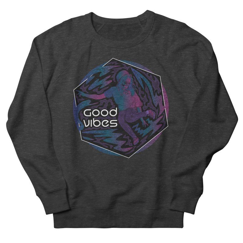 Good Vibes Skelegirl Women's French Terry Sweatshirt by R Lopez Designs