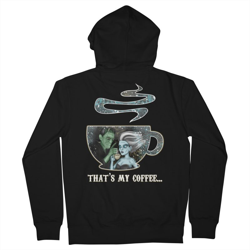 That's My Coffee Women's Zip-Up Hoody by R Lopez Designs