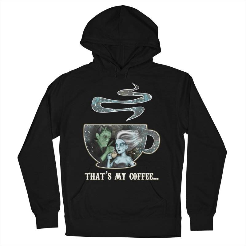 That's My Coffee Men's French Terry Pullover Hoody by R Lopez Designs