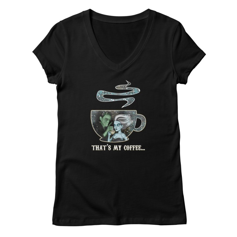 That's My Coffee Women's V-Neck by R Lopez Designs
