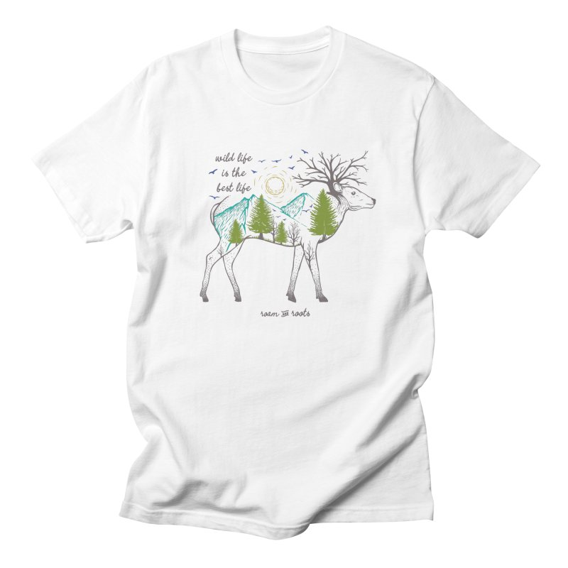 Wild life is the best life Women's T-Shirt by Roam & Roots Shop